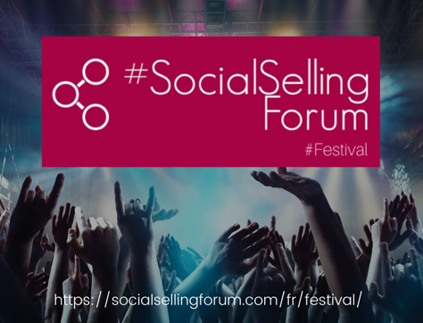 1er au 9 juillet – #SocialSellingForum #Festival
